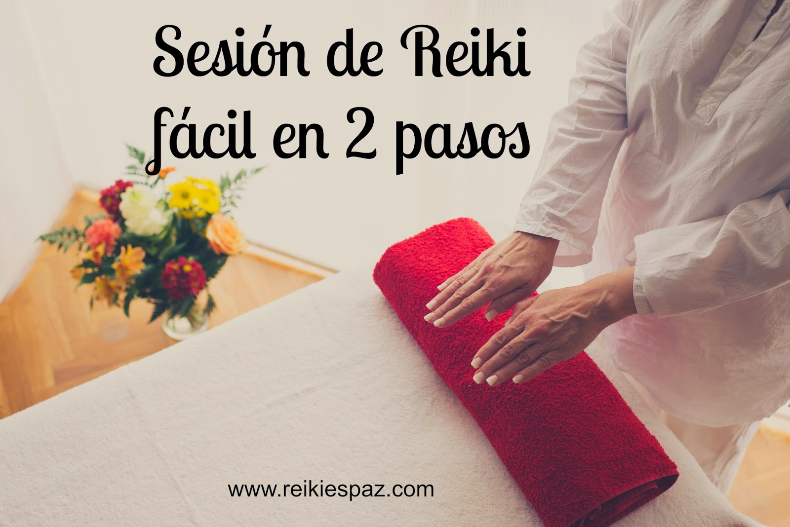 Sesión Reiki fácil en 2 pasos