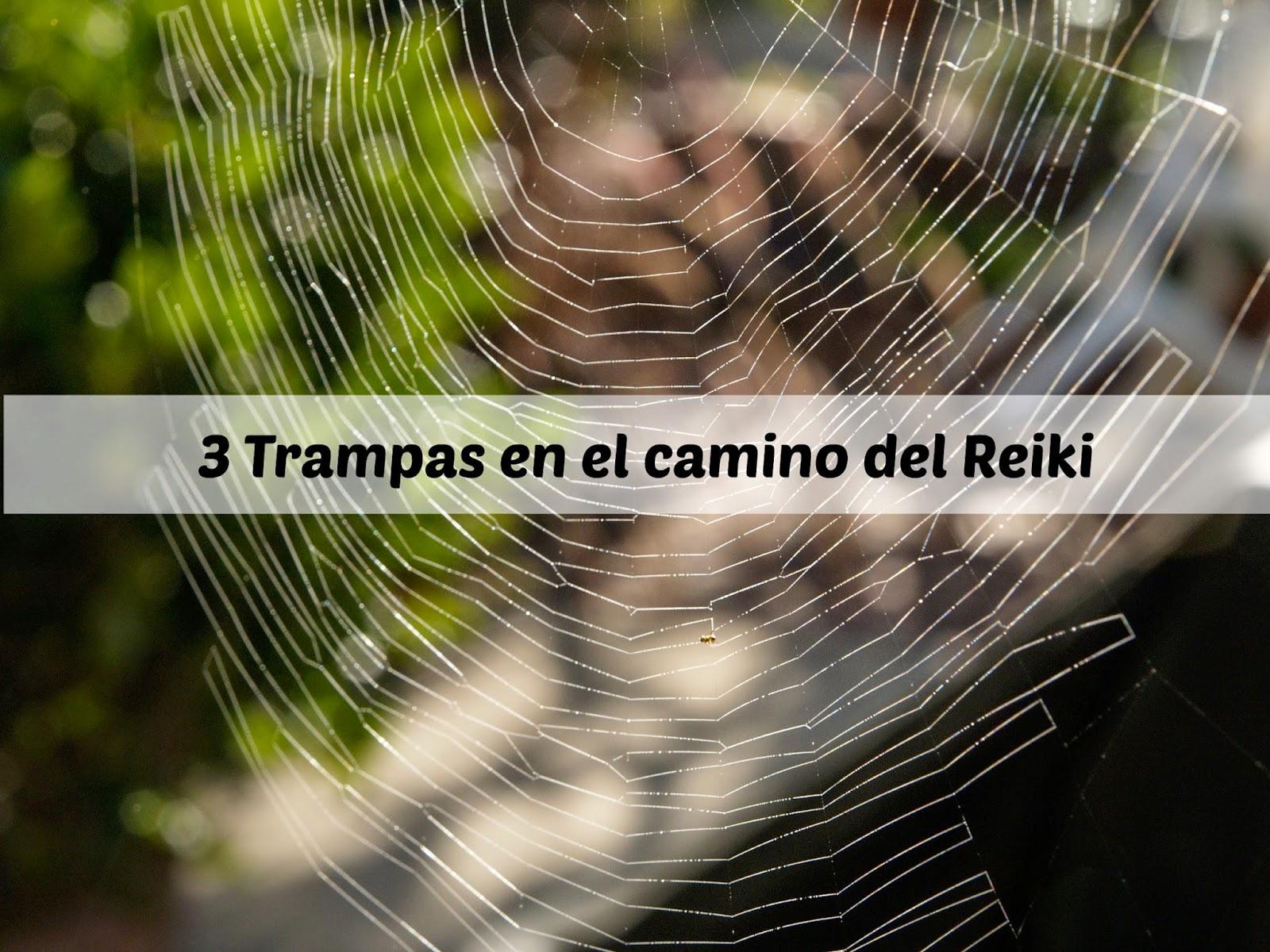 3 trampas en el camino del Reiki