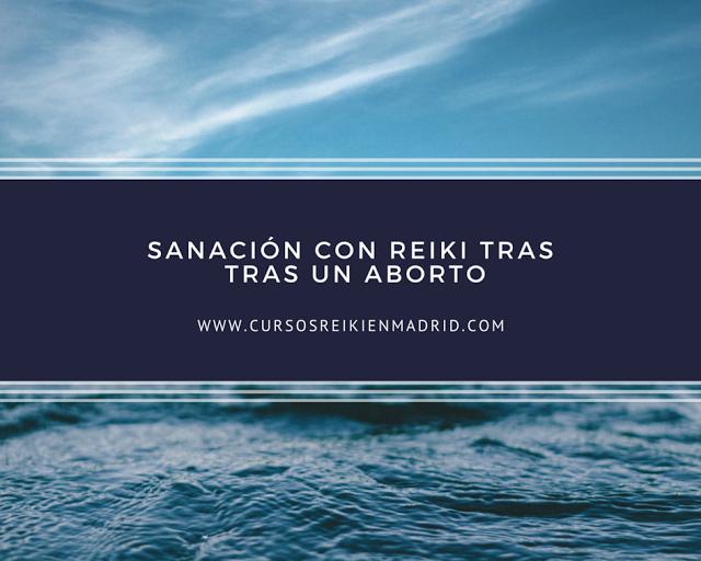 Sanación con Reiki tras un aborto