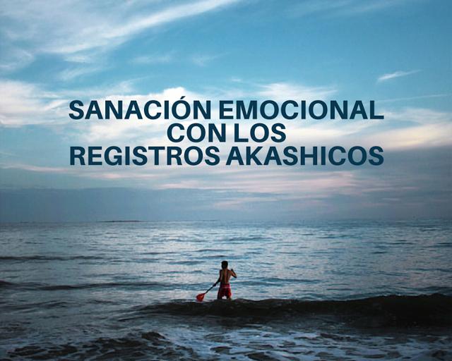 Sanación emocional a través de los Registros Akashicos