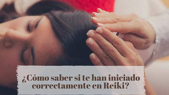 ¿Cómo saber si te han iniciado correctamente en Reiki?