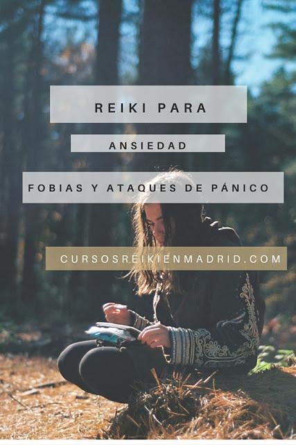 Reiki para la ansiedad, fobias y ataques de pánico