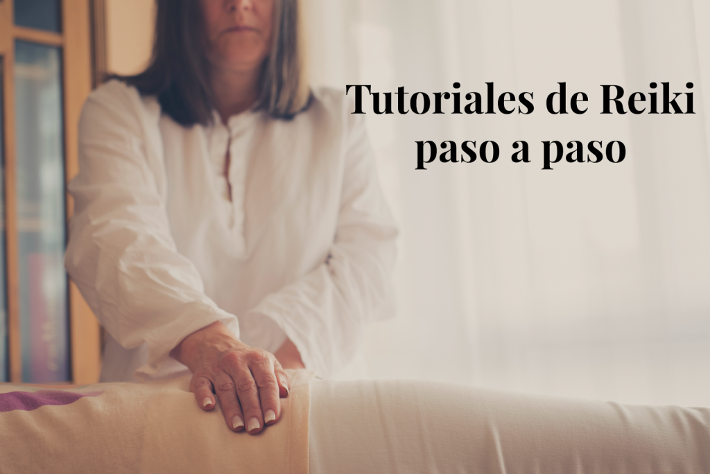 Tutoriales Reiki Madrid paso a paso
